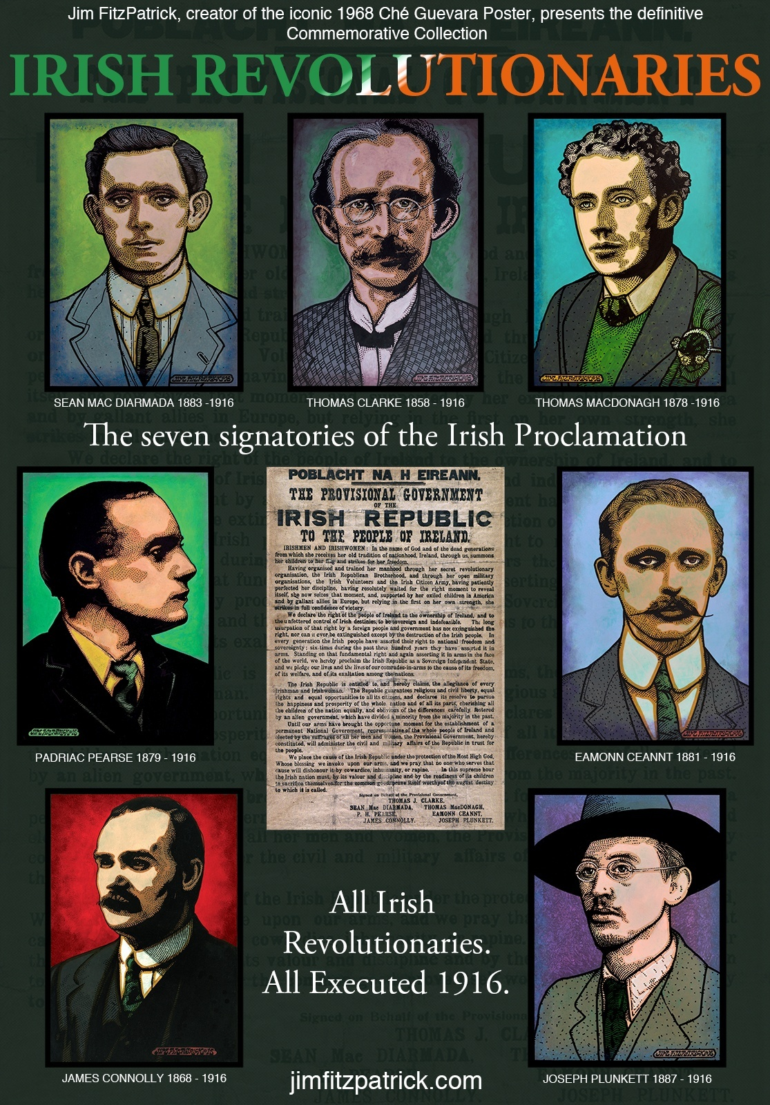 #JamesConnolly #PadraicPearse #SirRogerCasement #RogerCasement #ÉamonnCeannt #JosephPlunkett #Ceannt #Plunkett #SeánMacDiarmada #MacDiarmada #ThomasMacDongh #MacDonagh #MichaelCollins #TomClarke #ThomasClarke #CountessMarkievicz #Markievicz #Connolly #Casement #Collins #Clarke #Pearse #easterrising #1916 #1916centenary #1916rising #IrishRevolution #IrishRevolutionary #IrishRevolutionaries #Easter1916 #Reclaim1916 #reclaimtherevolution #revolutionnow #wewillremember #Ireland #Irish #JimFitzPatrick
